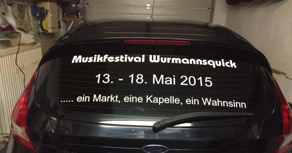 Heckscheibenbeschriftung Musikfestival Wurmannsquick